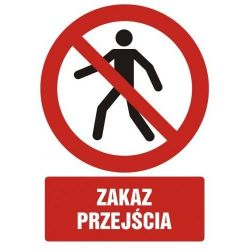 Zakaz przejścia.Płyta 21x29,7