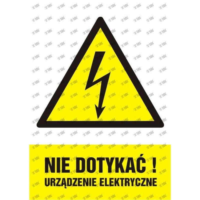 Nie dotykać. Urządzenie elektryczne. Folia samoprzylepna 10,5x14,8 cm