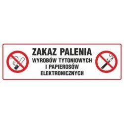 Zakaz palenia wyrobów tytoniowych i papierosów elektronicznych. Płyta 10x30