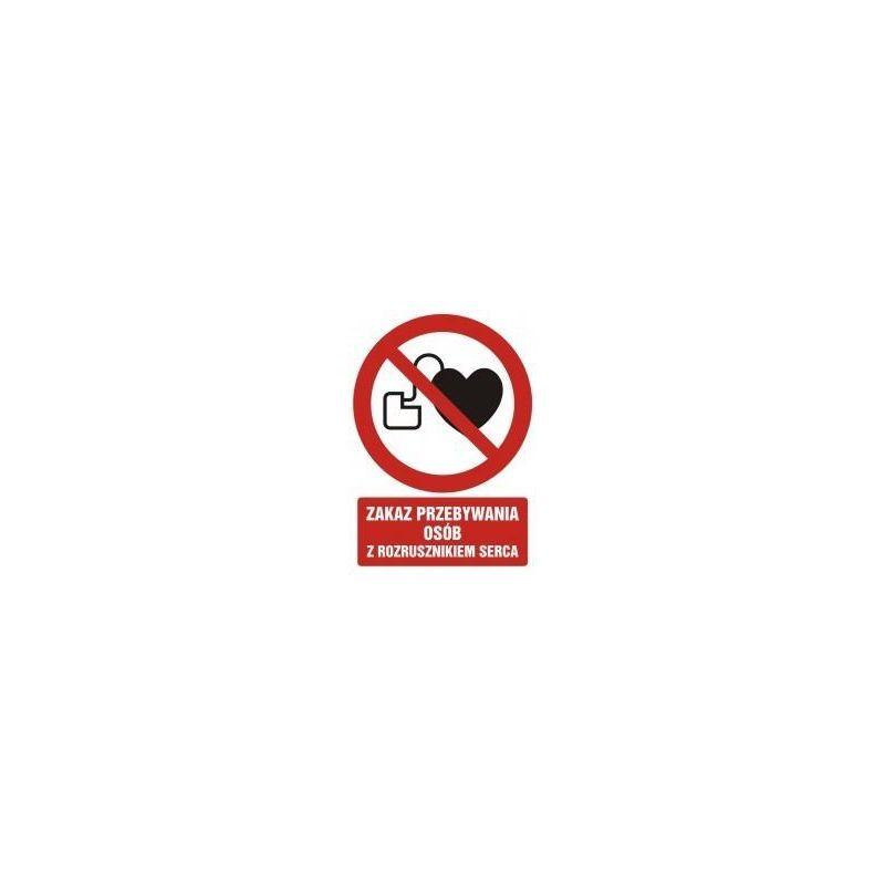 Zakaz przebywania osób z rozrusznikiem serca. Folia samoprzylepna 10,5x14,8