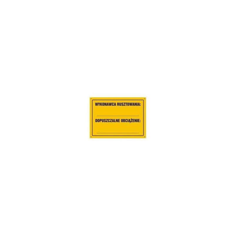 Wykonawca rusztowania... Dopuszczalne obciążenie...Płyta żółta 35x25,5 cm